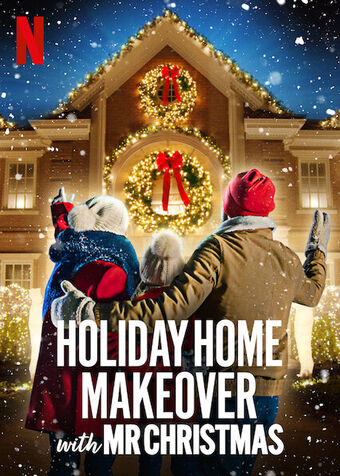 https://static.wikia.nocookie.net/netflix/images/d/db/Holiday_Home_Makeover_with_Mr._Christmas.jpg/revision/latest/scale-to-width-down/340?cb=20201118015858